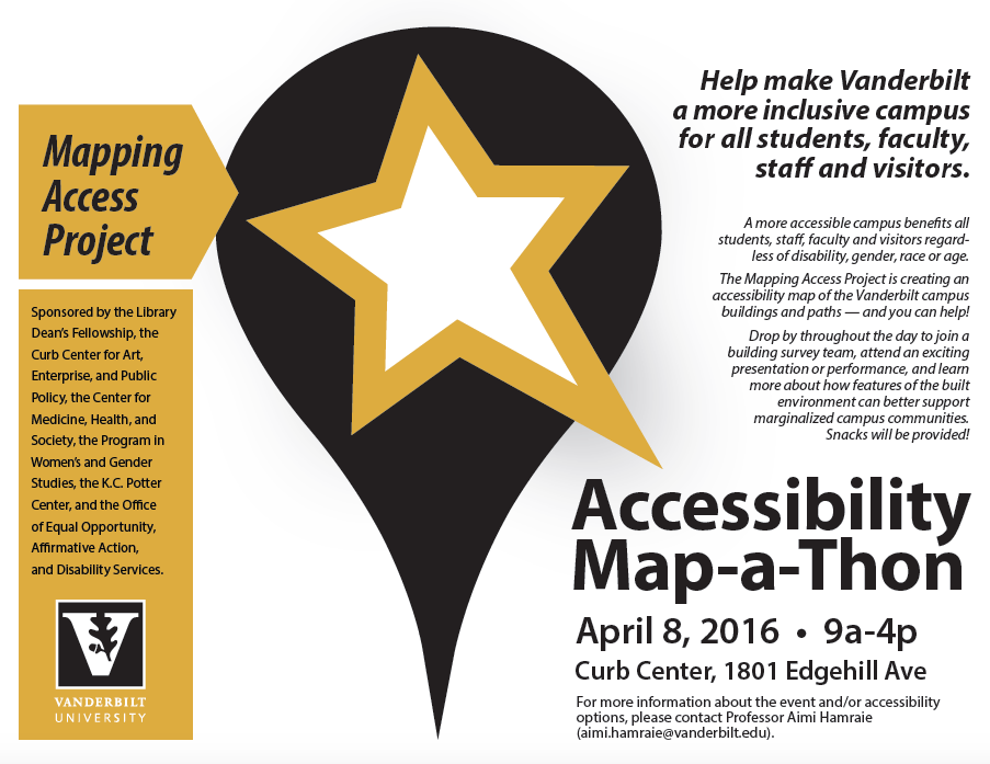 """A gold and black poster advertising an Accessibility Map-a-Thon at Vanderbilt University, April 8, 2016. The caption says """"help make Vanderbilt a more inclusive campus for all students, faculty, staff, and visitors."""""""